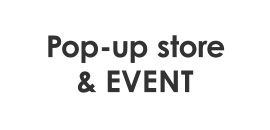 Pop-up store & Event